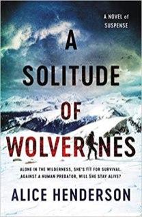 solitude of wolverines by alice henderson