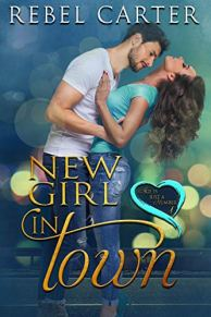 new girl in town by rebel carter