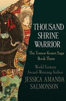 thousand shrine warrior by jessica amanda salmonson