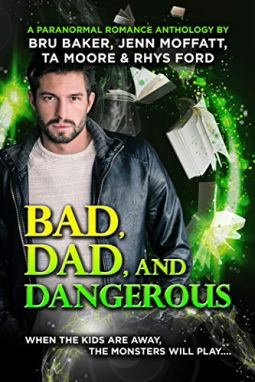 bad dad and dangerous by rhys ford et al