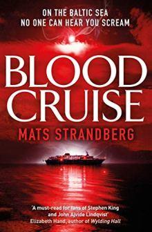 blood cruise by mats strandberg