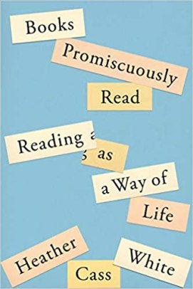 books promiscuously read by heather cass white