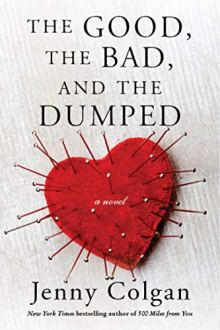 good the bad and the dumped by jenny colgan