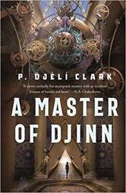 master of djinn by p djeli clark