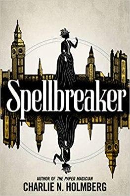 spellbreaker by charlie n holmberg