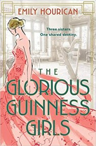 glorious guinness girls by emily hourican