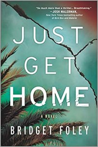 just get home by bridget foley