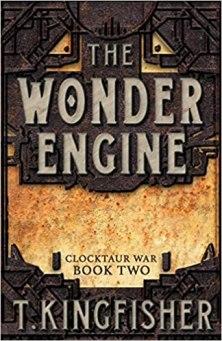 wonder engine by t kingfisher