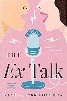 ex talk by rachel lynn solomon