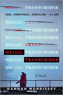 hello transcriber by hannah morrissey