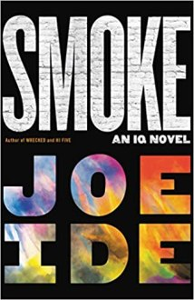 smoke by joe ide