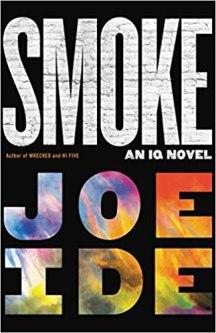 smoke by joe ide