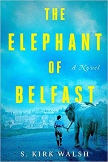 elephant of belfast by s kirk walsh