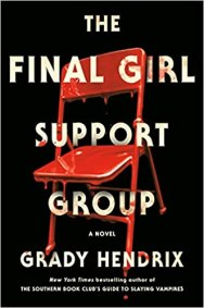 final girl support group by grady hendrix