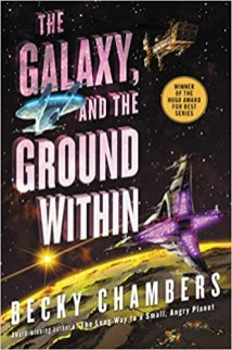 galaxy and the ground within by becky chambers