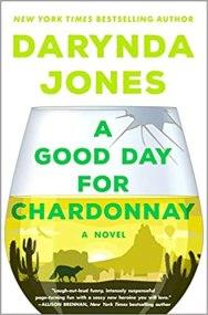good day for chardonnay by darynda jones