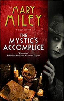 mystics accomplice by mary miley