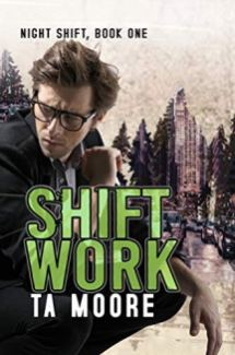shift work by ta moore