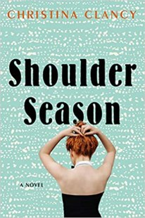 shoulder season by christina clancy