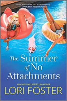 summer of no attachments by lori foster