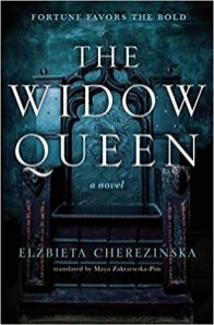 widow queen by elzbieta cherezinska