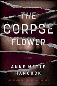 corpse flower by anne mette hancock