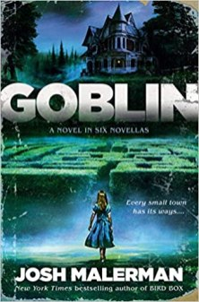 goblin by josh malerman