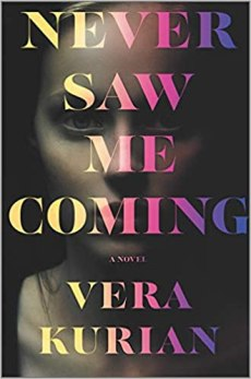 never saw me coming by vera kurian