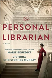 personal librarian by marie benedict and victoria christopher murray
