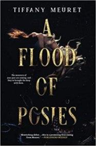 flood of posies by tiffany meuret