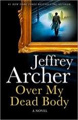 over my dead body by jeffrey archer