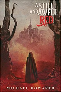 still and awful red by michael howarth