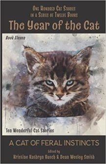 year of the cat a cat of feral instincts by kristine kathryn rusch and dean wesley smith