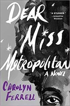 dear miss metropolitan by carolyn ferrell