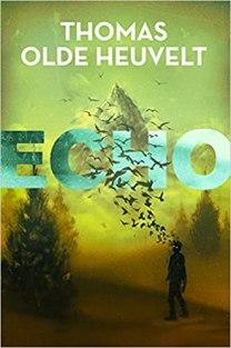 echo by thomas olde heuvelt