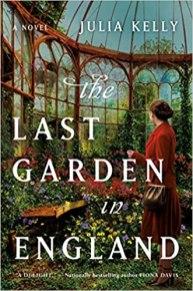 last garden in england by julia kelly