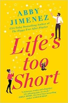 lifes too short by abby jimenez