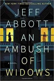 ambush of widows by jeff abbott