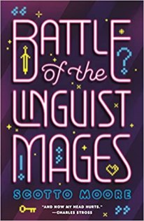 battle of the linguist mages by scotto moore