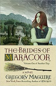 brides of maracoor by gregory maguire