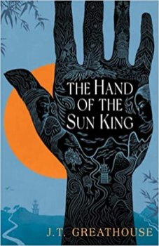 hand of the sun king by jt greathouse