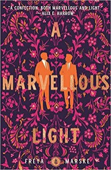 marvellous light by freya marske