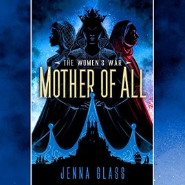 mother of all by jenna glass (audio)