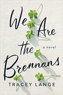 we are the brennans by tracey lange