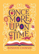 once more upon a time by roshani chokshi