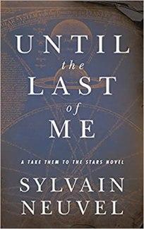 until the last of me by sylvain neuvel
