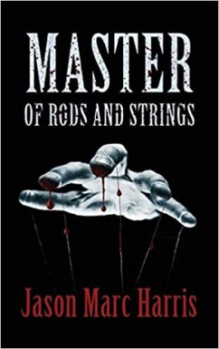 master of rods and strings by jason marc harris
