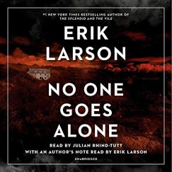 no one goes alone by erik larson audio