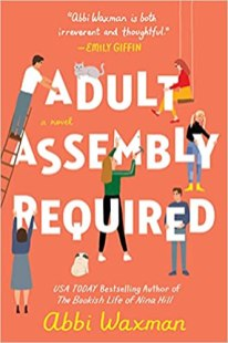 adult assembly required by abbi waxman
