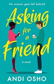 asking for a friend by andi osho